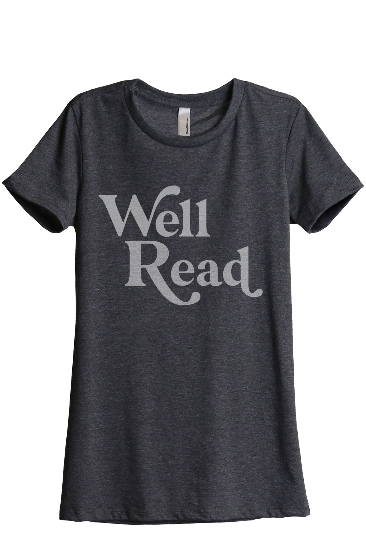 Well Read Women's Relaxed Crewneck T-Shirt Top Tee Charcoal Grey
