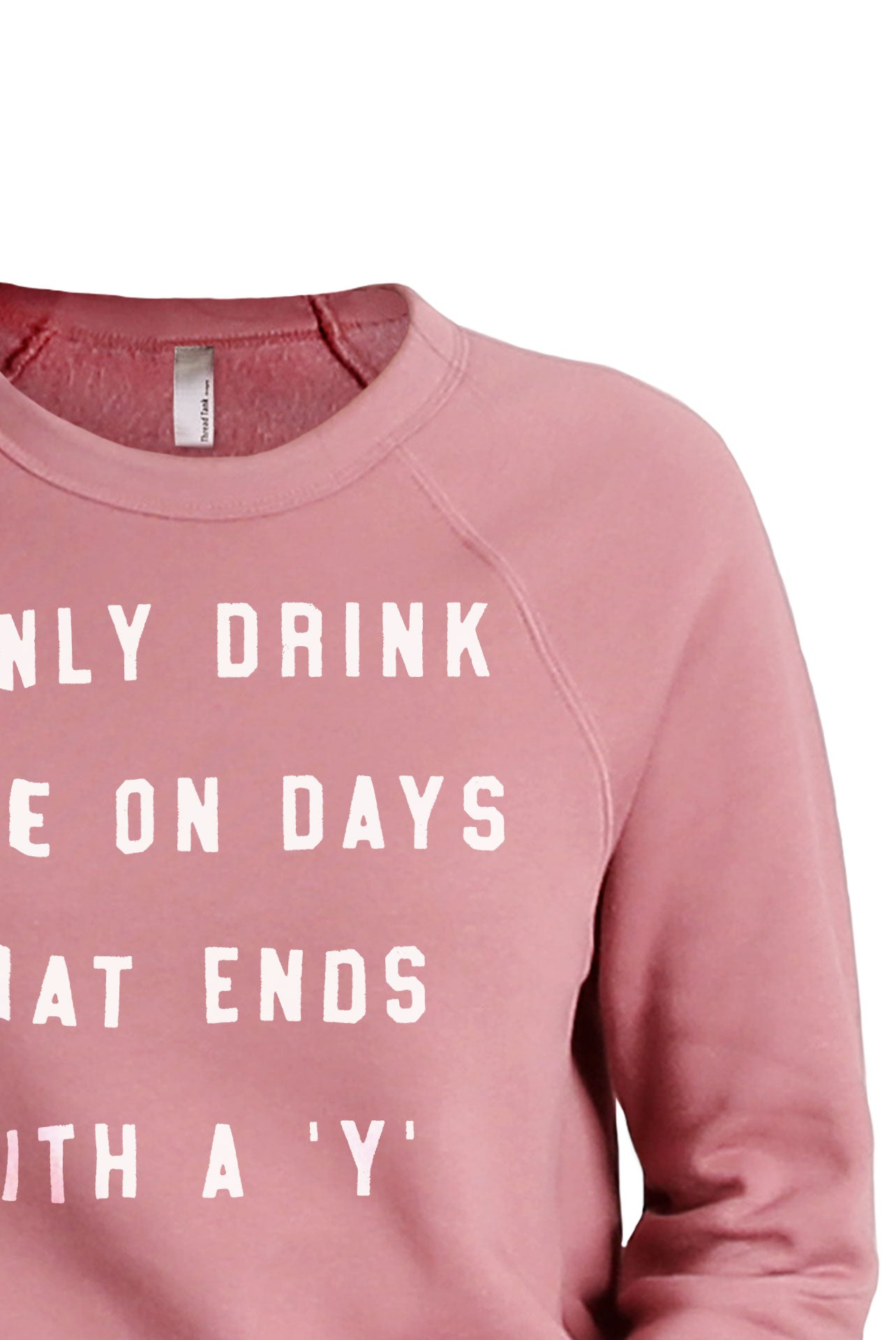Drink Wine On Days Ends With Y Women's Cozy Fleece Longsleeves Sweater Rouge FRONT