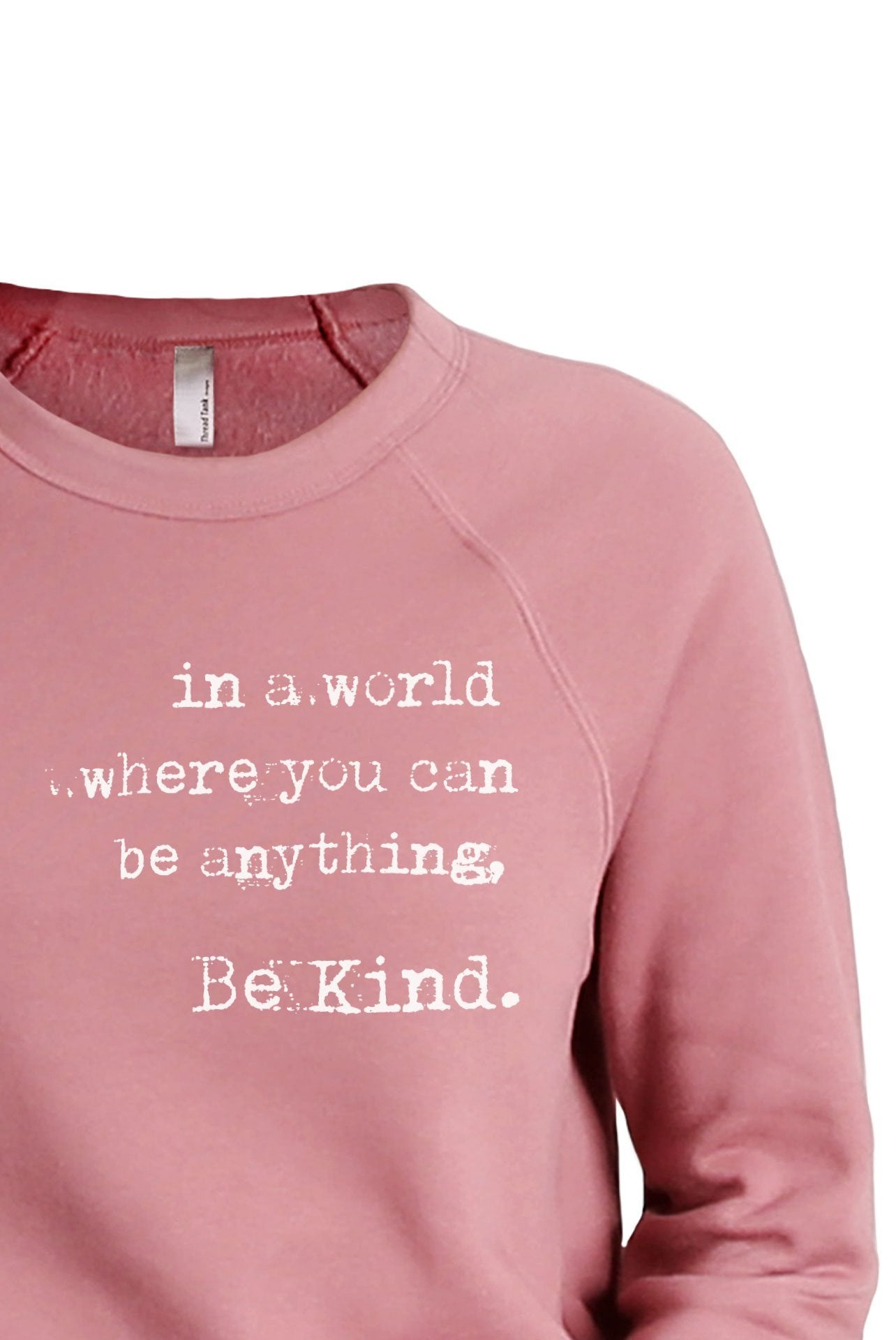 In A World Be Anything, Be Kind