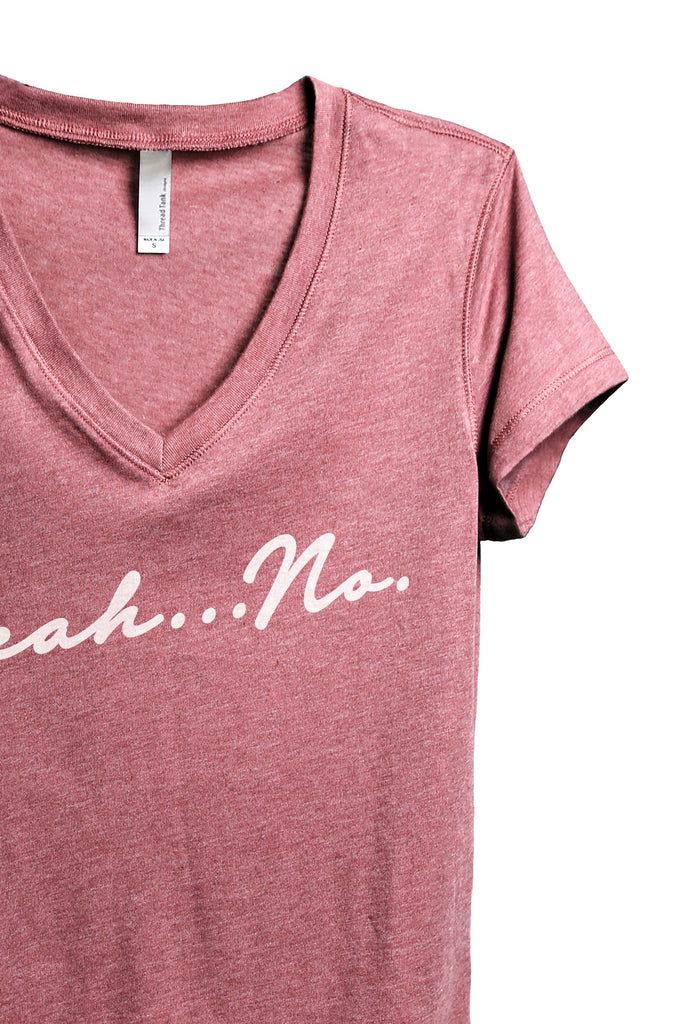 Yeah No Women's Relaxed Crewneck T-Shirt Top Tee Heather Rouge Zoom Details