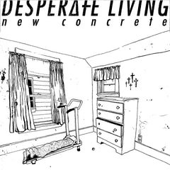 Desperate Living - New Concrete (Digital Pre-Order)