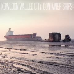 Kowloon Walled City - Container Ships 12""