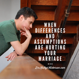 What if we have really different expectations and assumptions? | Marriage advice from Dr Kathy Nickerson