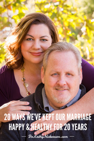20 Ways We've Kept Our Marriage Happy & Healthy For 20 Years | DrKathyNickerson.com | Relationship advice, marriage advice