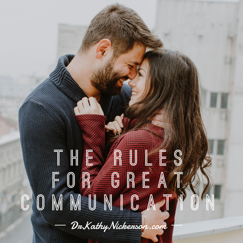 Relationship Advice - The Rules for Great Communication | Dr. Kathy