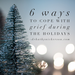 how to cope with grief during the holidays | relationship advice by dr kathy