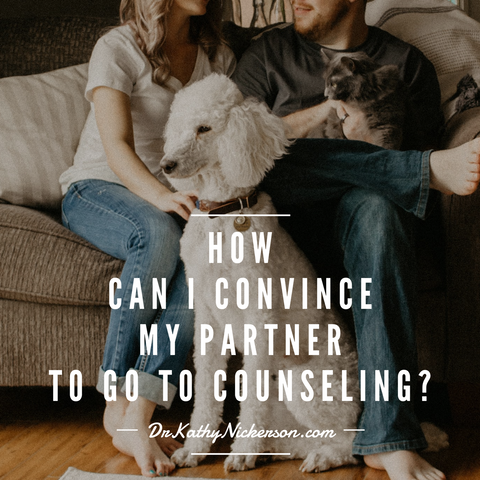 How can I convince my partner to go to couples counseling? | Relationship Advice - Dr. Kathy