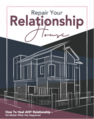 Rebuilding Your Relationship House - Audio Course