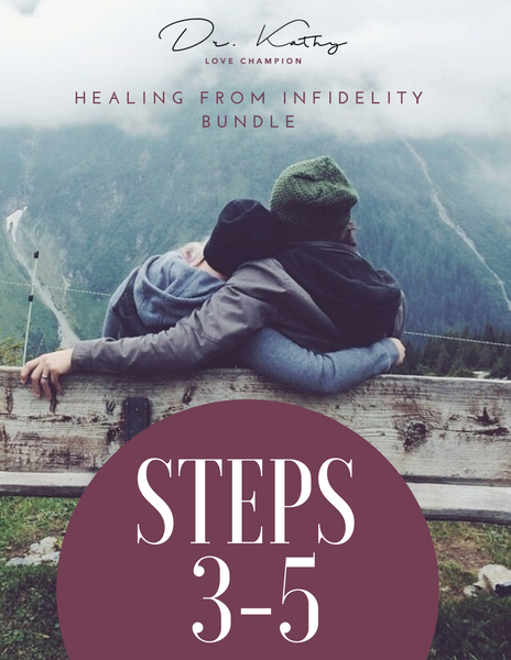 Healing From Infidelity - BUNDLE OF STEPS 3-5