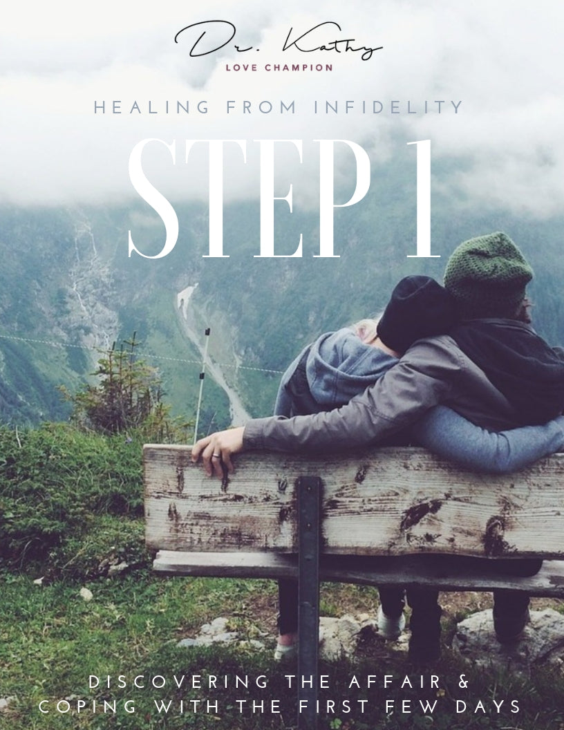 Healing From Infidelity - Step 1 Workbook + Videos