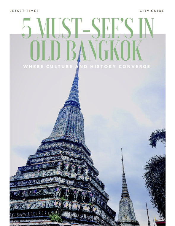Bangkok Top Must-See's City Guide Chapter for Offline PDF Download Use by Jetset Times SHOP