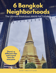 Bangkok Neighborhoods City Guide Chapter for Offline PDF Download Use by Jetset Times SHOP