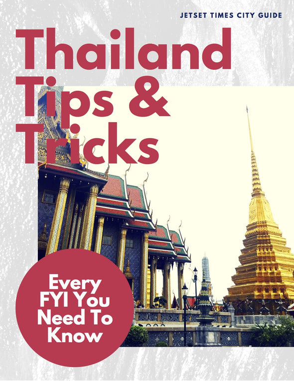 Thailand Tips & Tricks City Guide Chapter for Offline PDF Download by Jetset Times SHOP