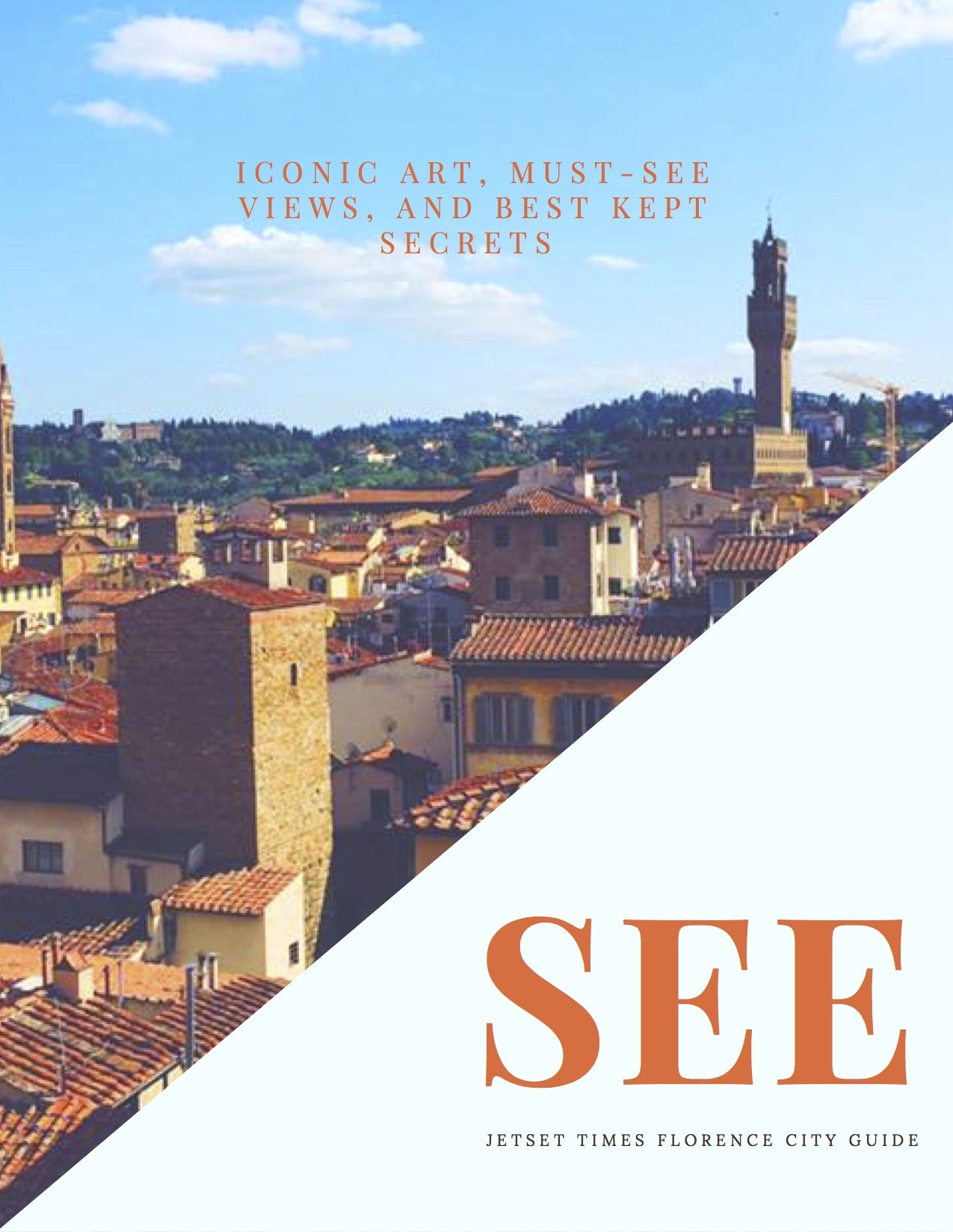 Florence City Guide eBook - Chapter 2 Florence SEE by Jetset Times