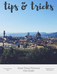 Florence City Guide eBook - Chapter 1 Tips & Tricks by Jetset Times