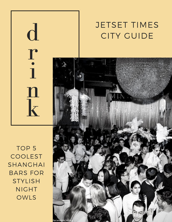Exclusive Shanghai DRINK City Guide eBook for Offline PDF Download Use by Jetset Times SHOP