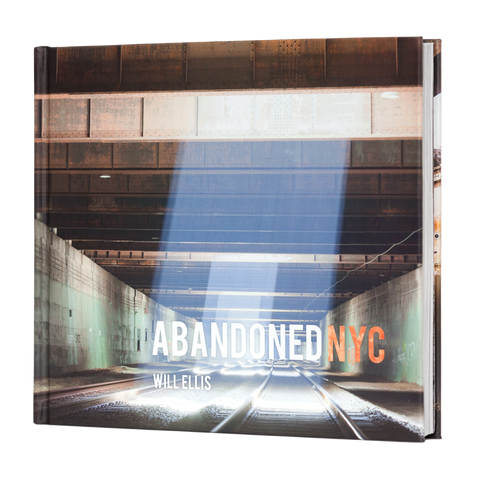 Abandoned NYC by Will Ellis (signed copy)
