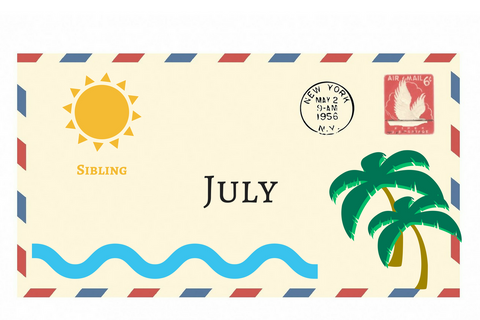 July Envelope + Sibling