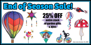 25% off all Garden Gifts & Kites! End of Season Sale @Sunnyside