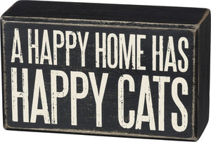 A Happy Home Has Happy Cats Box Sign