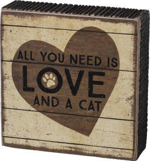 All You Need Is Love And A Cat Block Sign