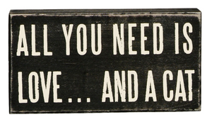 All You Need Is Love... And A Cat Box Sign