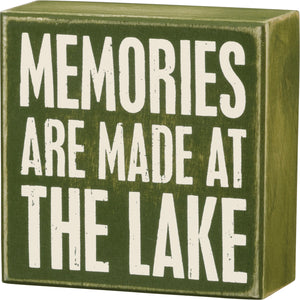 Memories Are Made At The Lake Box Sign