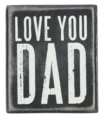 Love You Dad Box Sign