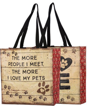 The More People I Meet, The More I Love My Pets Market Tote