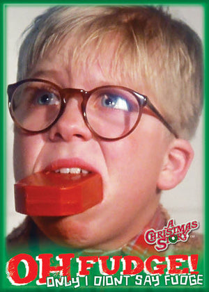 A Christmas Story OH Fudge! Magnet