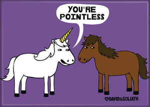 You're Pointless Unicorn and Horse Magnet