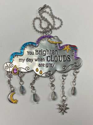 You Brighten My Day When Clouds Are Gray Cloud Car Charm