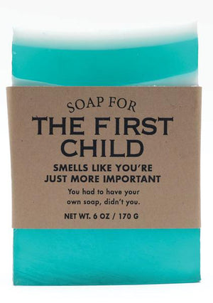 Soap for The First Child ~ Smells Like You're Just More Important