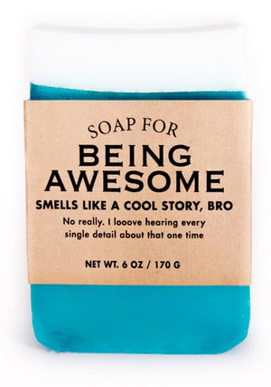 Soap for Being Awesome ~ Smells Like a Cool Story, Bro