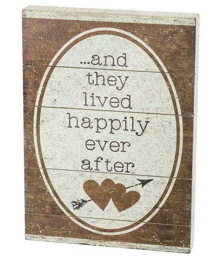...And They Lived Happily Ever After Slat Box Sign