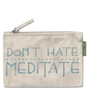 Don't Hate Meditate Large Zipper Pouch