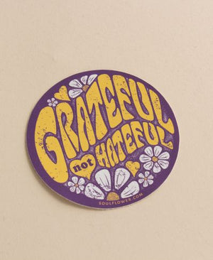 Grateful Not Hateful Sticker