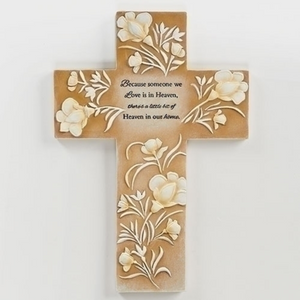 Because Someone We Love Is in Heaven, There Is a Little Bit of Heaven in Our Home Memorial Wall Cross