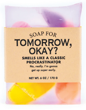 Soap for Tomorrow Okay? ~ Smells Like A Classic Procrastinator