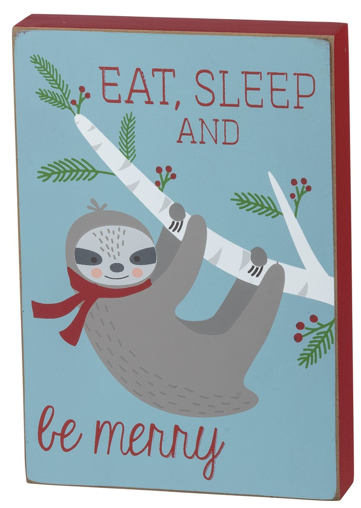 Eat Sleep And Be Merry Box Sign