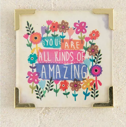 """You Are All Kinds of Amazing"" Magnet"