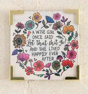 """A Wise Girl Once Said..."" Magnet"
