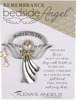 Always By My Side ~ Remembrance Bedside Angel