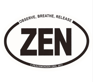 Free Observe, Breath, Release... ZEN Mini Oval Sticker (free shipping)