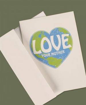 Love Your Mother Earth Greeting Card