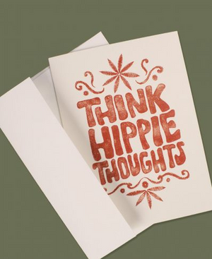 Think Hippie Thoughts Greeting Card