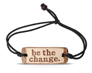 be the change. MudLOVE Bracelet