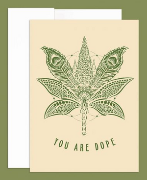 You Are Dope Greeting Card