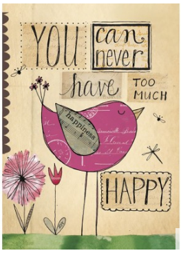 Never Too Happy Birthday Greeting Card