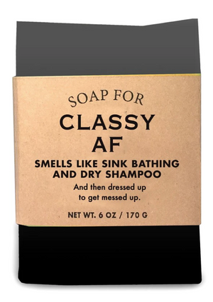 Soap for Classy AF ~ Smells Like Sink Bathing and Dry Shampoo